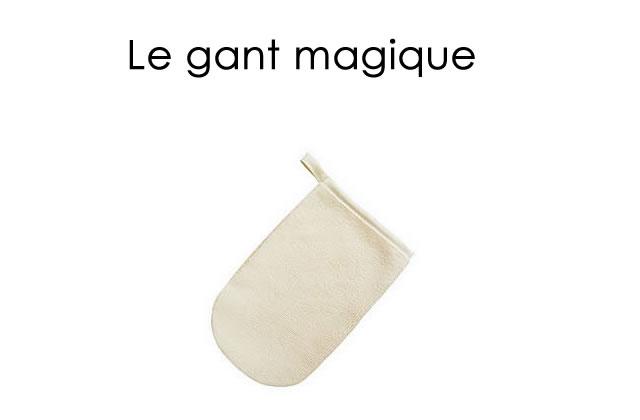 Le gant magique !