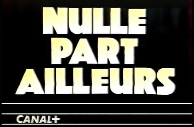 Nulle Part Ailleurs : meilleure émission TV de ces 30 dernières années
