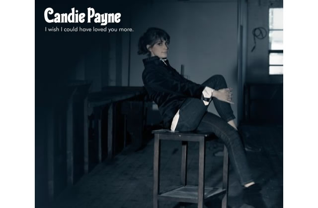 I Wish I Could Have Loved You More (Candie Payne)
