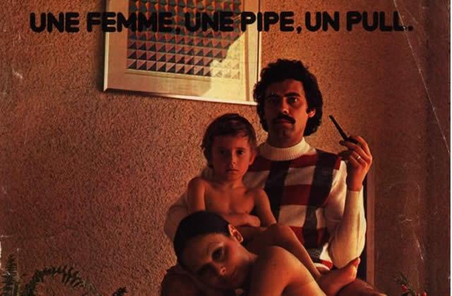 «Une femme, une pipe, un pull» – ça c'est de la pub