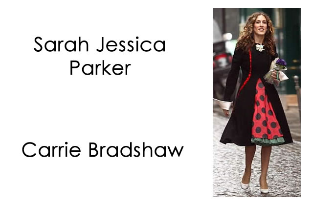 Sarah Jessica Parker / Carrie Bradshaw