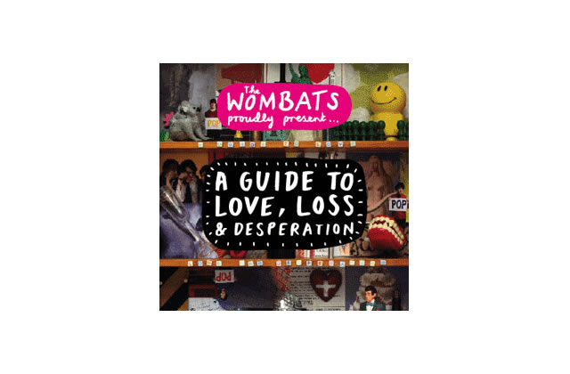A guide to Love, Loss, and Desperation (The Wombats)