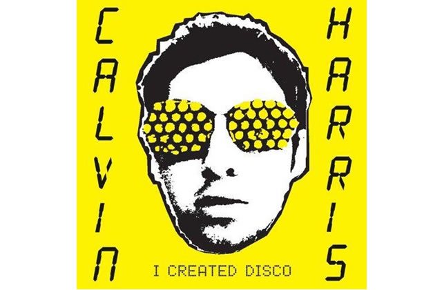 I Created Disco (Calvin Harris)