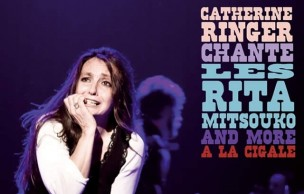 Lien permanent vers Catherine Ringer chante Les Rita Mitsouko and more !
