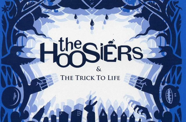 The Trick to Life (The Hoosiers)