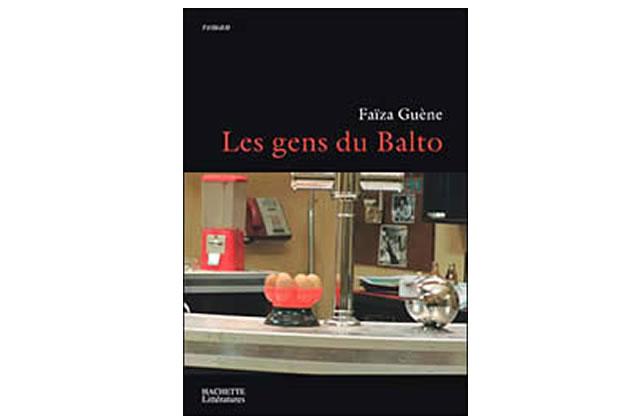 Les gens du Balto (Faïza Guène)
