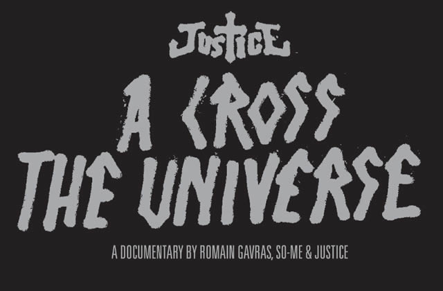 A Cross The Universe, le DVD live de Justice