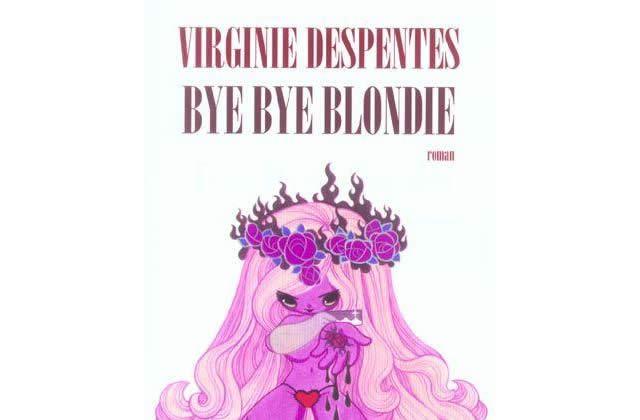 Bye Bye Blondie de V. Despentes au cinéma