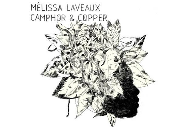 Camphor & Copper (Mélissa Laveaux)
