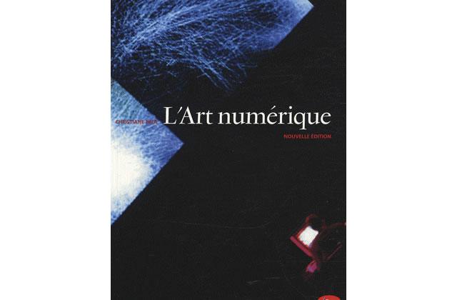 L'Art Numérique, de Christiane Paul