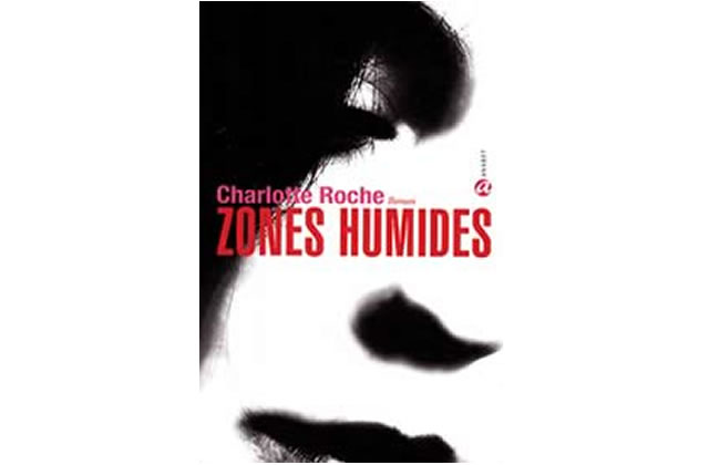 Zones humides, de Charlotte Roche