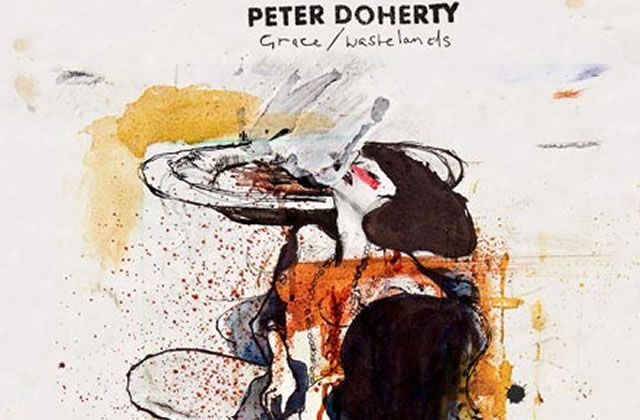 Grace/Wastelands (Peter Doherty)