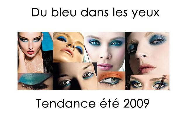 Tendance Maquillage Eté 2009 : du bleu dans les yeux !