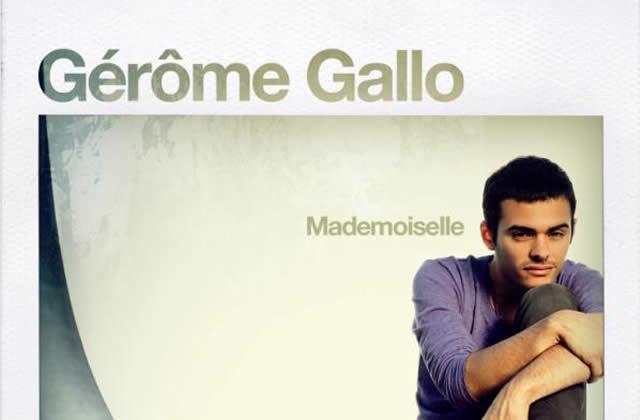 Gérôme Gallo aime les mademoiselles