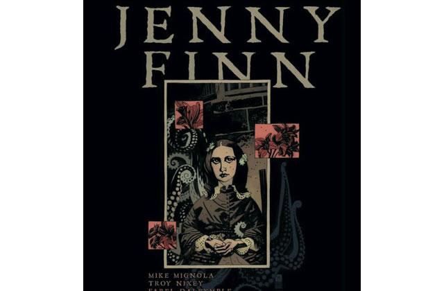 Jenny Finn, de Mike Mignola, Troy Nixey et Farel Dalrymple