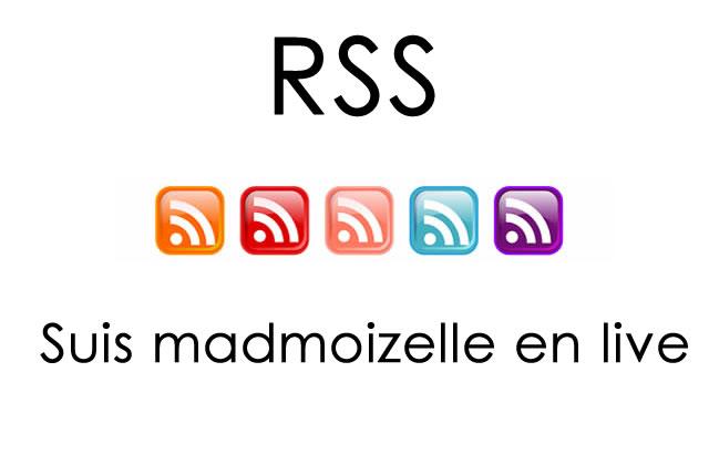 RSS : suis madmoiZelle en live !