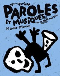 FESTIVALPAROLESETMUSIQUES Festival Paroles et Musiques 2010 Saint Etienne