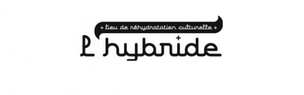 L'Hybride (Lille), lieu de réhydratation culturelle