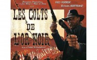 Les Colts de l'Or Noir, un acid western landais