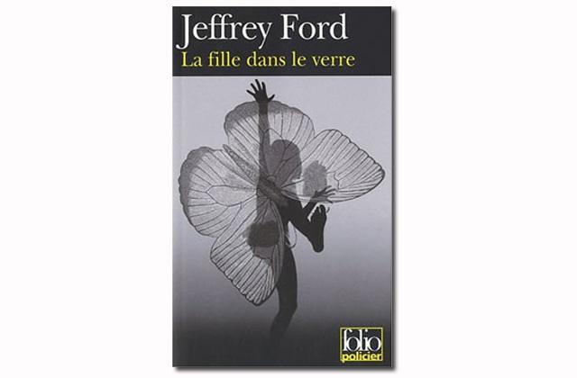La Fille dans le Verre, de Jeffrey Ford