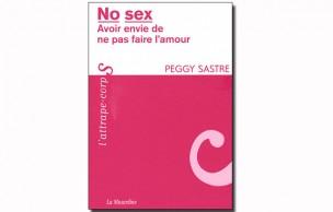 Lien permanent vers Peggy Sastre : «L'asexualité est une orientation comme une autre»