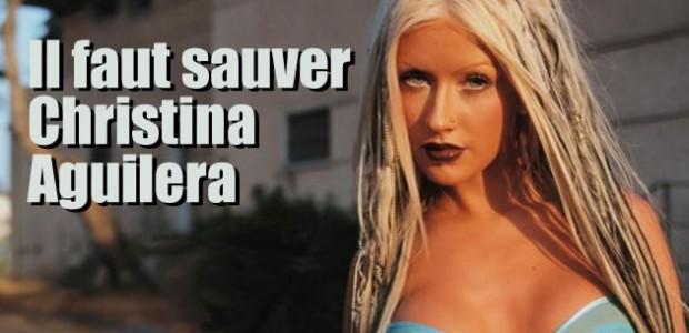Il faut sauver Christina Aguilera