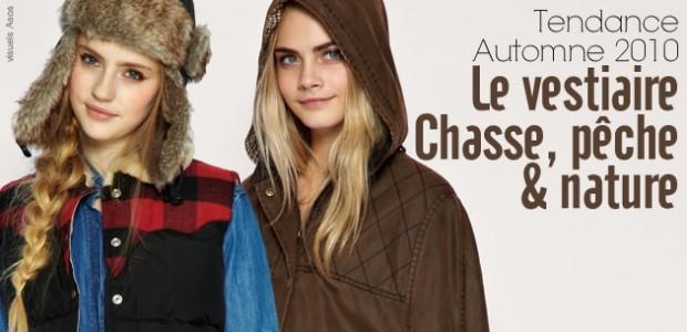 Le vestiaire Chasse, Pêche & Nature de l'automne 2010