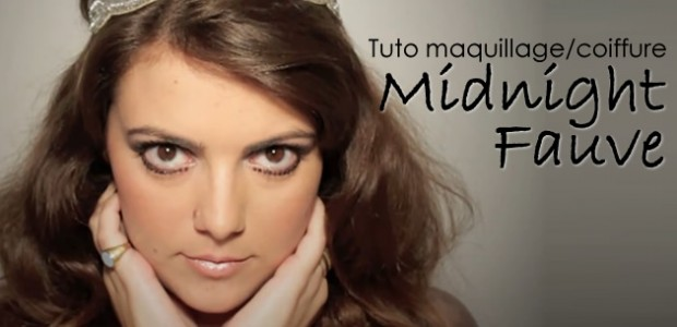Tuto maquillage/coiffure – Midnight Fauve