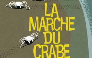 Lien permanent vers La Marche du Crabe, d'Arthur de Pins