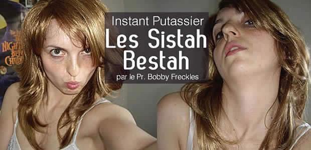 Les Sistah Bestah : L'Instant Putassier #40