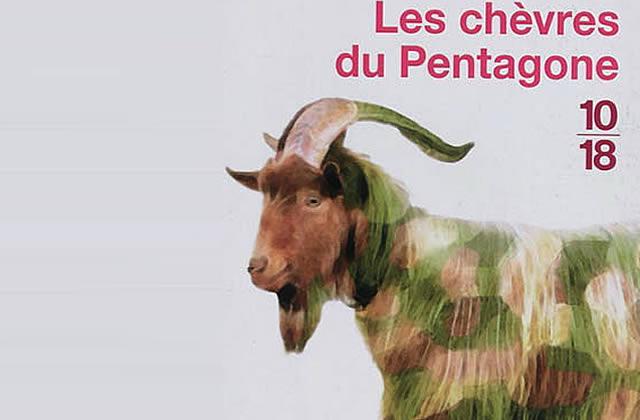Les Chèvres du Pentagone, de Jon Ronson