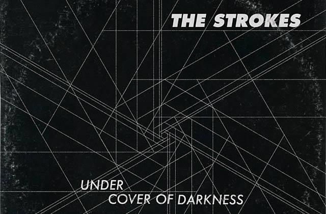 Under Cover Of Darkness, le nouveau single des Strokes