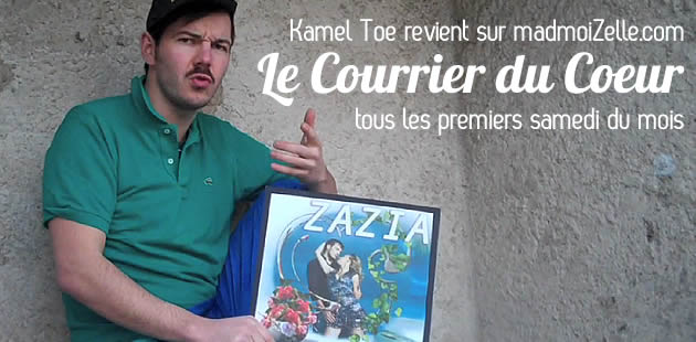 Kamel Toe, le Courrier du Coeur #4