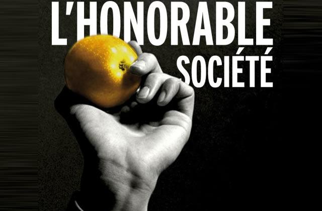 L'Honorable Société, de DOA et Manotti