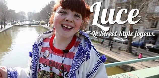 Luce (et son string bonbon), le Street Style