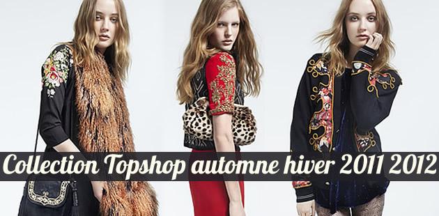 La collection Topshop Automne Hiver 2011 2012