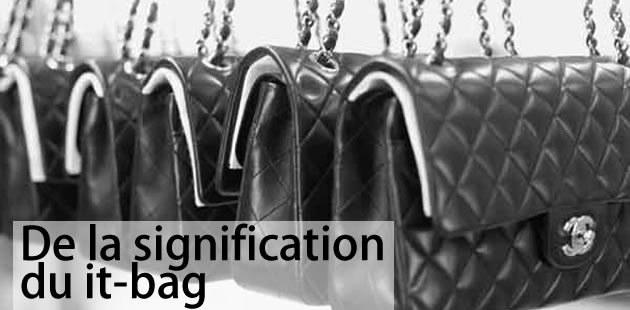 De la signification du it Bag