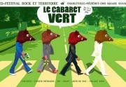 Le cabaret vert 2011, c'est ce week-end !