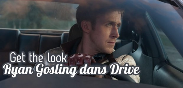 Ryan Gosling dans Drive – Get The Look