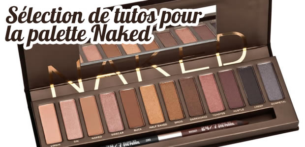 Selection de tutos pour la palette Naked d'Urban Decay