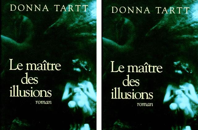 Le maître des illusions de Donna Tartt : A lire ou jamais