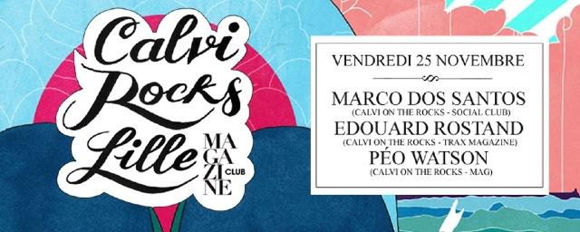 5 x 2 places à gagner pour Calvi Rocks Lille au Magazine Club ce soir AG MAGCalvi