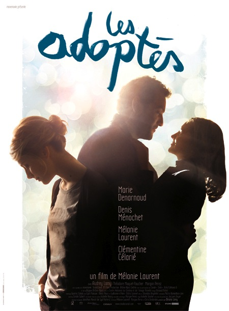 Interview : Mélanie Laurent parle de son premier film, Les Adoptés MDlesadoptes HD1