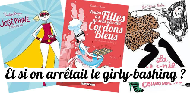 Et si on arrêtait le girly-bashing ?