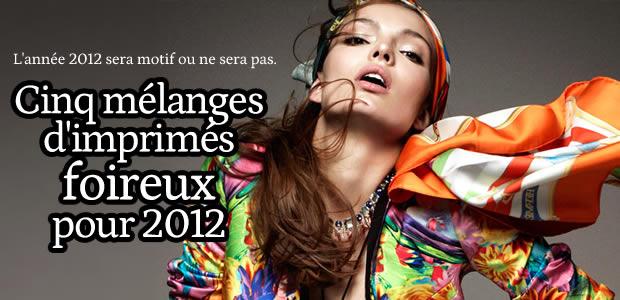 5 mélanges d'imprimés bien foireux pour 2012
