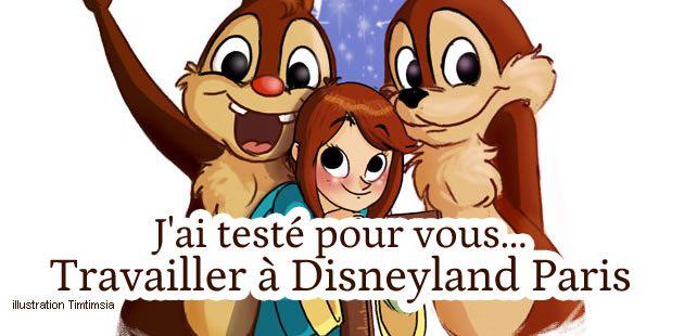 J'ai testé pour vous… travailler à Disneyland Paris