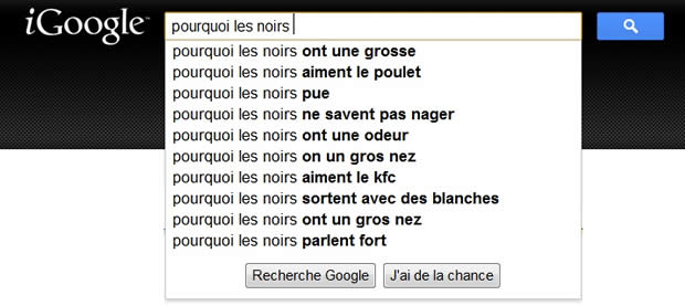 Dis Google, pourquoi les noirs...? googlepourquoilesnoirs