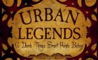 Les légendes urbaines à raconter en fin de soirée