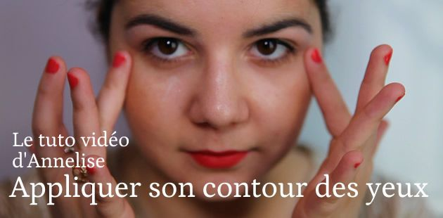 Le tuto d'Annelise – Appliquer son contour des yeux