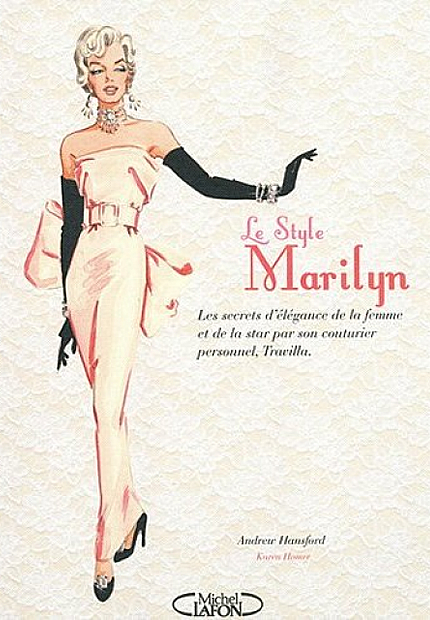 Le Style Marilyn, dAndrew Hansford  le style marilyn